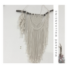 MACRAMÉ WALLHANGING WORKSHOP 08.08.20 Saturday 10am-1pm