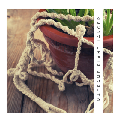 COMING SOON - MACRAMÉ PLANT HANGER WORKSHOP Saturday 10am-1pm