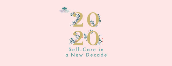 Self-Care in a New Decade | Nailah's Shea
