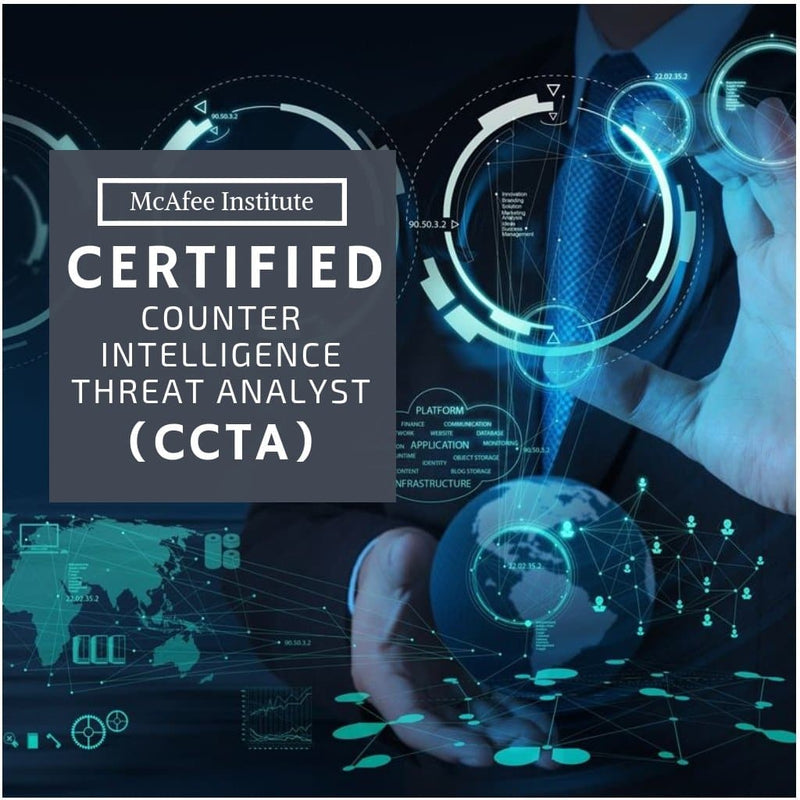 Certified Counterintelligence Threat Analyst (CCTA) - Residential - McAfee Institute