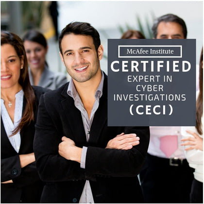 Certified Expert in Cyber Investigations (CECI) - Residential - McAfee Institute