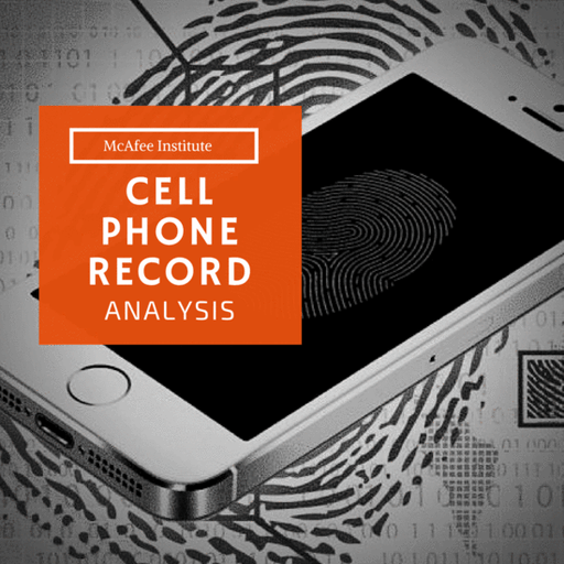 Cell Phone Record Analysis - McAfee Institute