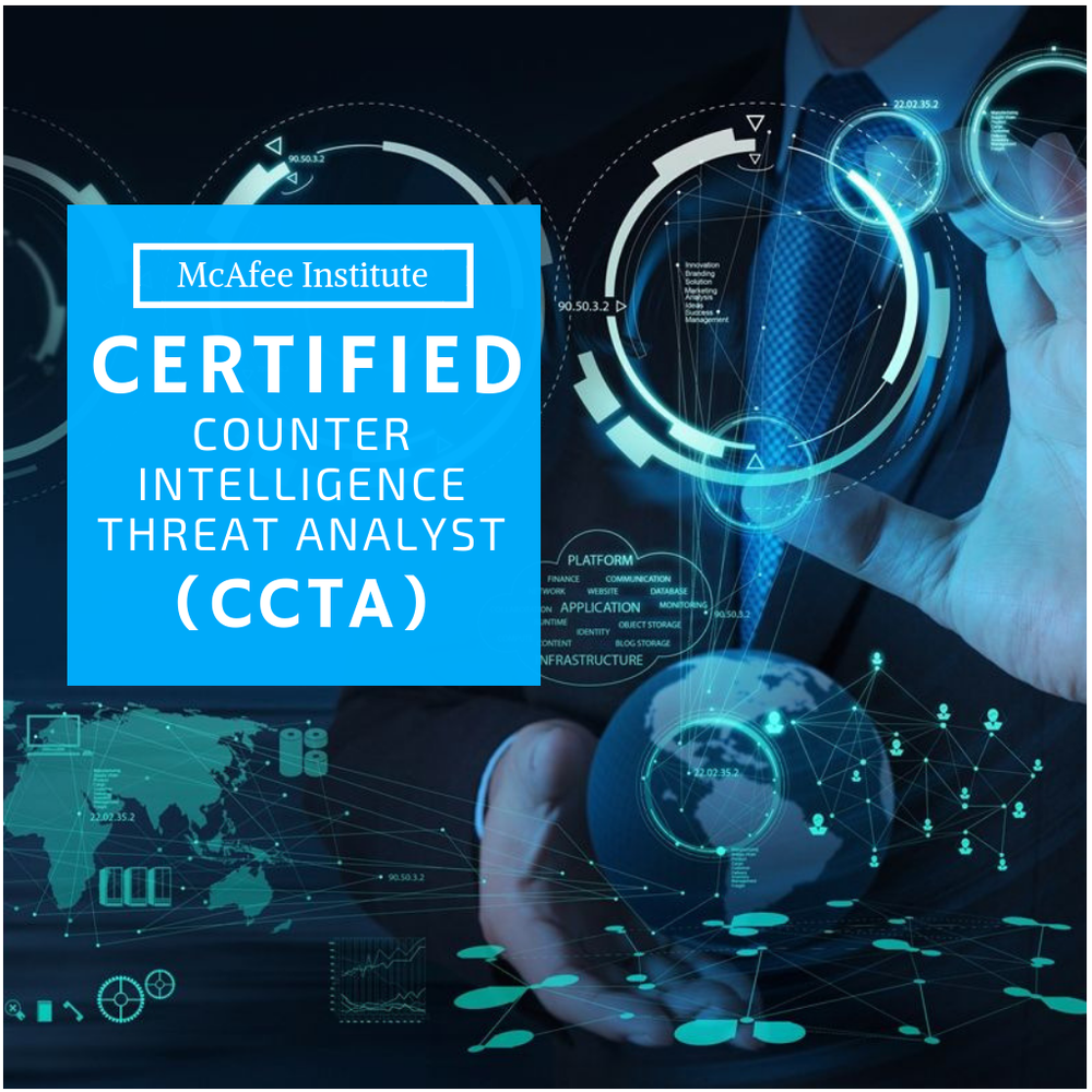 Certified Counterintelligence Threat Analyst (CCTA) - McAfee Institute
