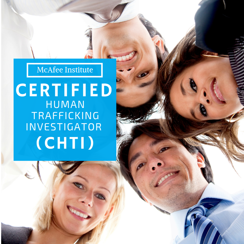 Certified Human Trafficking Investigator (CHTI) - McAfee Institute