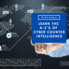 Learn the A-Z's of Cyber Counterintelligence
