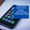 Mobile App Investigations