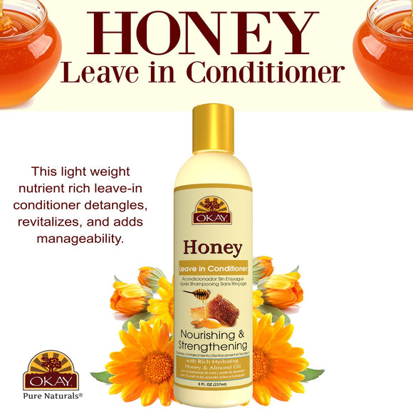OKAY Honey and Almond Nourishing And Strengthening Leave In Conditioner - Helps Refresh, Revitalize, And Strengthen Hair - Sulfate, Silicone, Paraben Free For All Hair Types and Textures - Made in USA 8oz. 237ml
