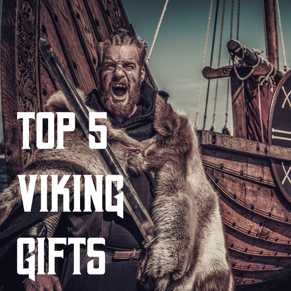 Top 5 Viking Gifts
