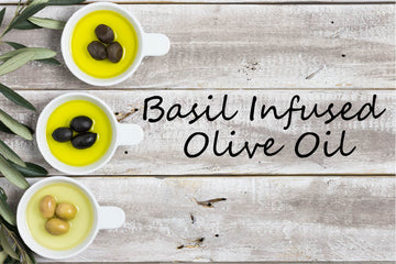 Infused Olive Oil - Basil