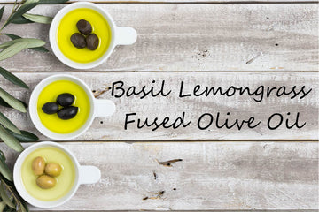 Fused Olive Oil - Basil Lemongrass