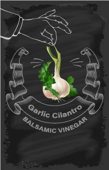 Balsamic Vinegar - Garlic Cilantro