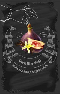Balsamic Vinegar - Vanilla Fig - Cibaria Store Supply