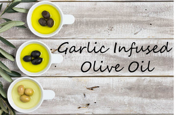 Infused Olive Oil - Garlic