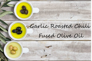 Fused Olive Oil - Garlic Roasted Chili