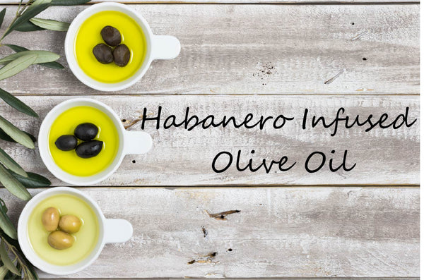 Infused Olive Oil - Habanero - Cibaria Store Supply