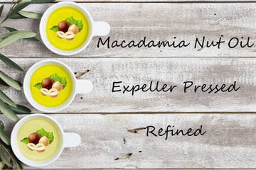 Specialty Oil - Macadamia Nut Oil - Expeller Pressed, Refined