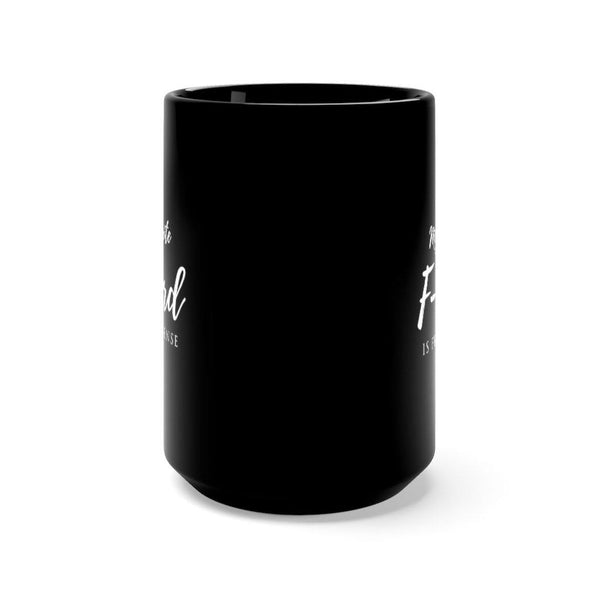 """My Favorite F-Word is Frankincense"" Large Black 15 oz Mug"