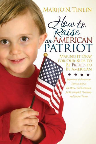 """How to Raise An American Patriot"" Book"