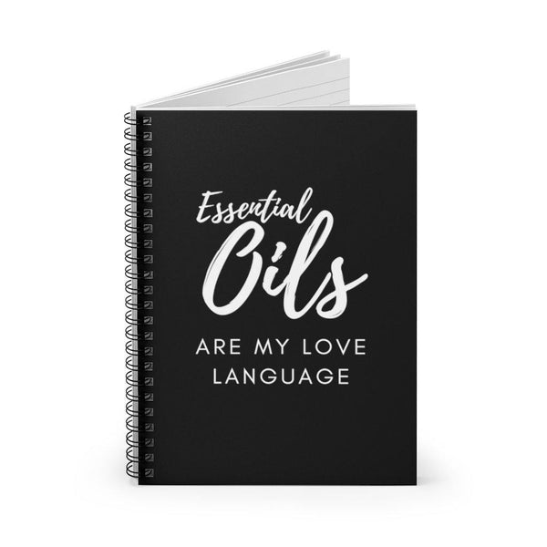 """Essential Oils Are My Love Language"" Notebook - Ruled Line"