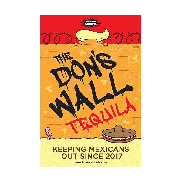 The Don's Wall Tequila