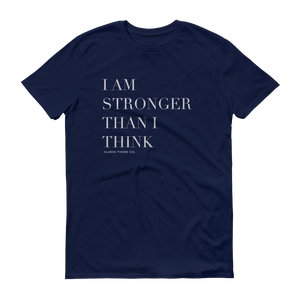 Stronger Than I Think Unisex Tee