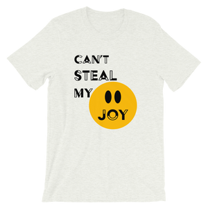 Can't Steal My Joy Unisex tee