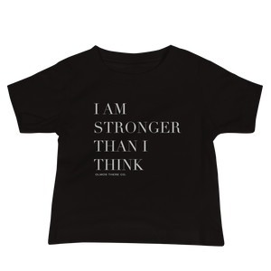 Stronger Than I Think Baby Tee