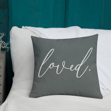 Load image into Gallery viewer, 'Loved.' Pillow