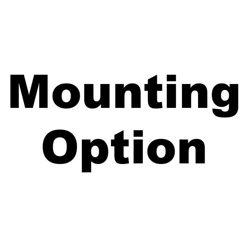 Misc Mounting Options