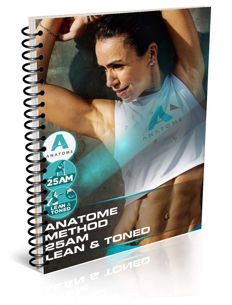 25 AM ANATOME METHOD LEAN & TONED