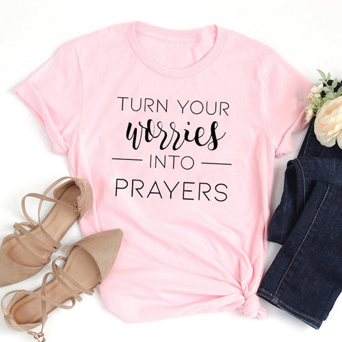 Turn Your Worries Into Prayers Shirt
