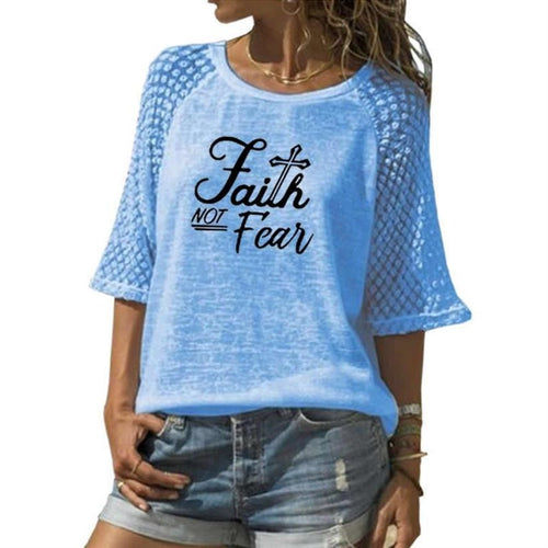 Faith Not Fear Shirt