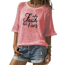 Load image into Gallery viewer, Faith Not Fear Shirt