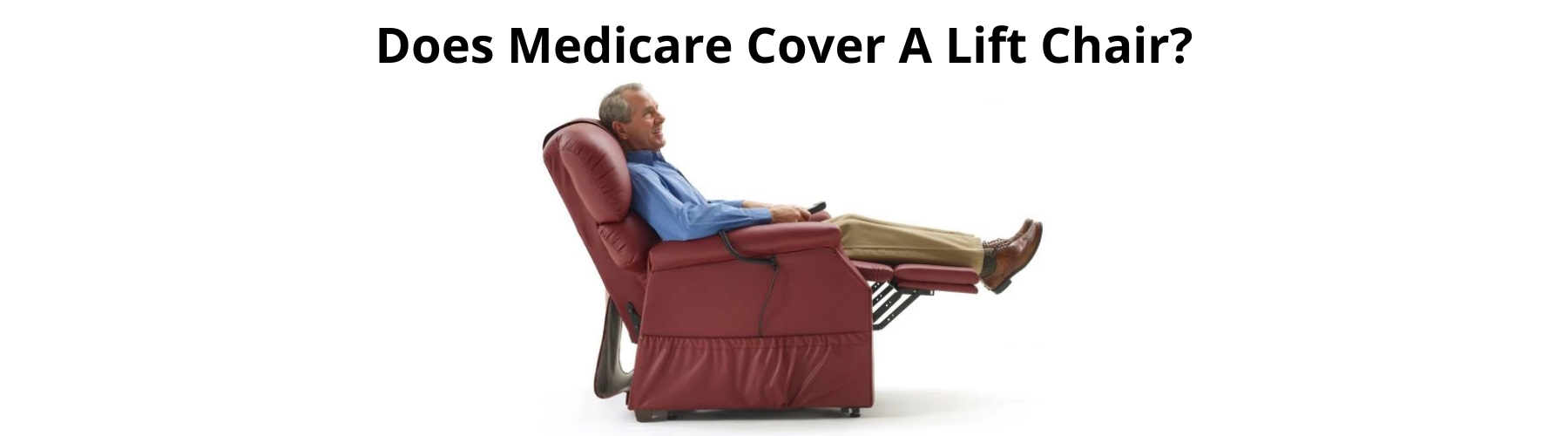 Does Medicare Cover A Lift Chair?