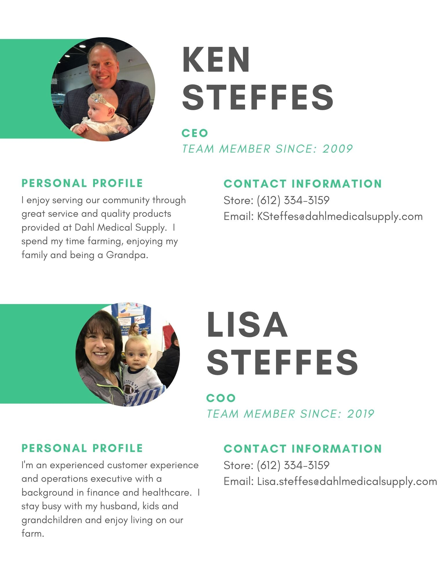 Dahl Medical Supply Team Members: Ken Steffes, CEO and Lisa Steffes, COO