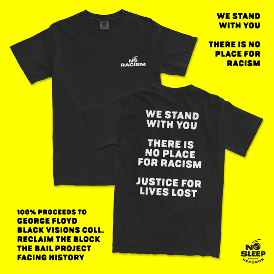 WE STAND WITH YOU / NO RACISM Shirt