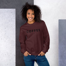 Load image into Gallery viewer, Coffee Unisex Sweatshirt