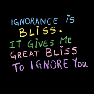 Ignorance By Jeeya Sethi T- Shirt For Men & Women