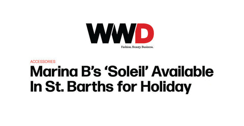 Marina B's 'Soleil' Available In St. Barths for Holiday