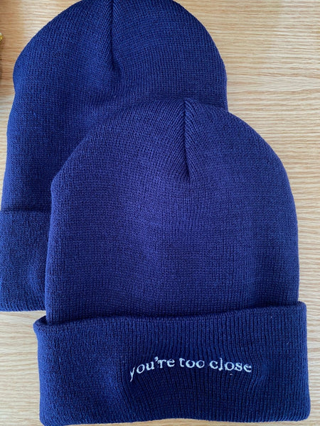 You're Too Close Beanie - Navy