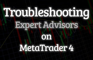 Ways to Fix Expert Advisor Problems on MetaTrader 4 | BuyForexEA.com