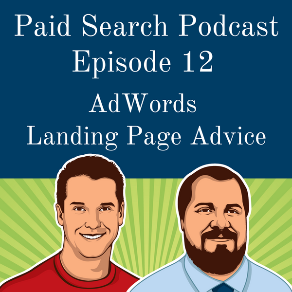 012: AdWords Landing Page Advice