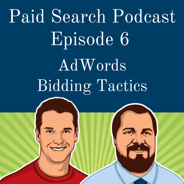 006: AdWords Bidding Tactics