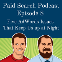 008: Five AdWords Issues That Keep Us up at Night