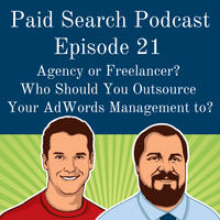 021: Agency or Freelancer? Who Should You Outsource Your AdWords Management To?