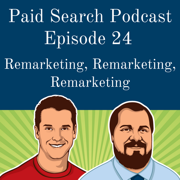 024: Remarketing, Remarketing, Remarketing...
