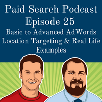 025: Basic To Advanced AdWords Location Targeting & Real Life Examples
