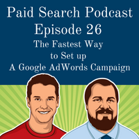 026: The Fastest Way To Set Up A Google AdWords Campaign