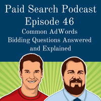 046: Common AdWords Bidding Questions Answered And Explained