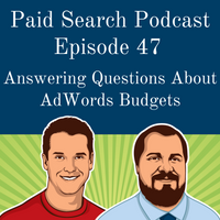 047: Answering Questions About AdWords Budgets